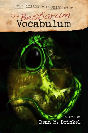 The Bestiarum Vocabulum edited by Dean M. Drinkel